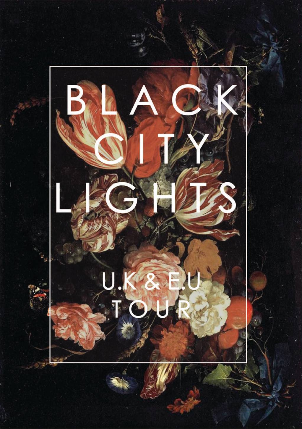 Black City Lights - UK & EU Tour