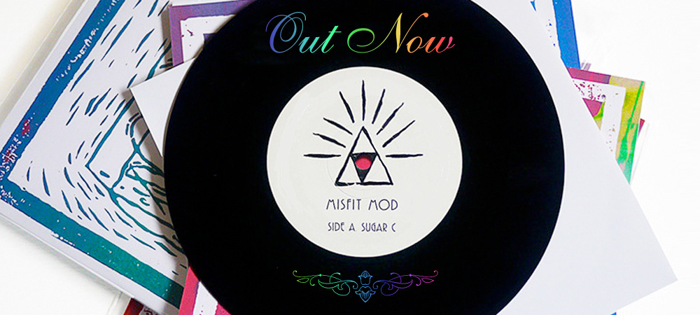 Misfit Mod Sugar C. 7″ Out Now