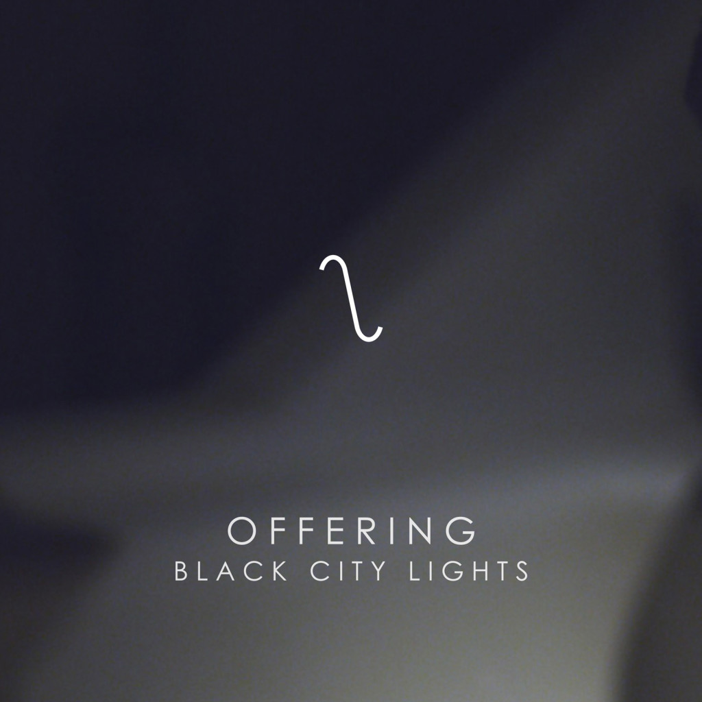 Black City Lights - Offering