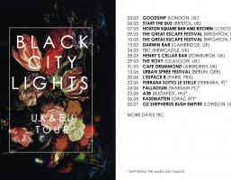 Black City Lights UK & EU Tour 2014 (Naked And Famous supports & The Great Escape)